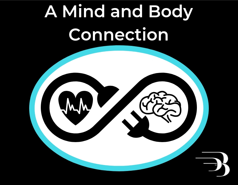 Mind and Body Connection